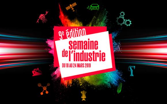 9ème édition de la semaine de l'industrie